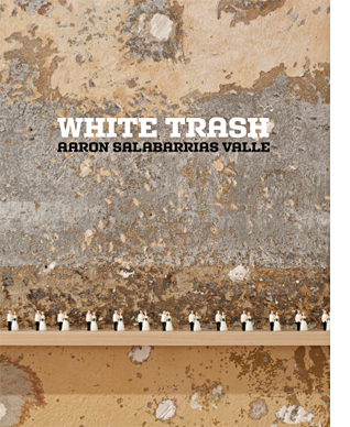 Aarón Salabarrias | white trash