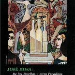 José Rosa | De la botellas y otros pecaditos | 2003 | Catalogos una coleccion