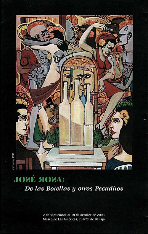 José Rosa | De la botellas y otros pecaditos | 2003