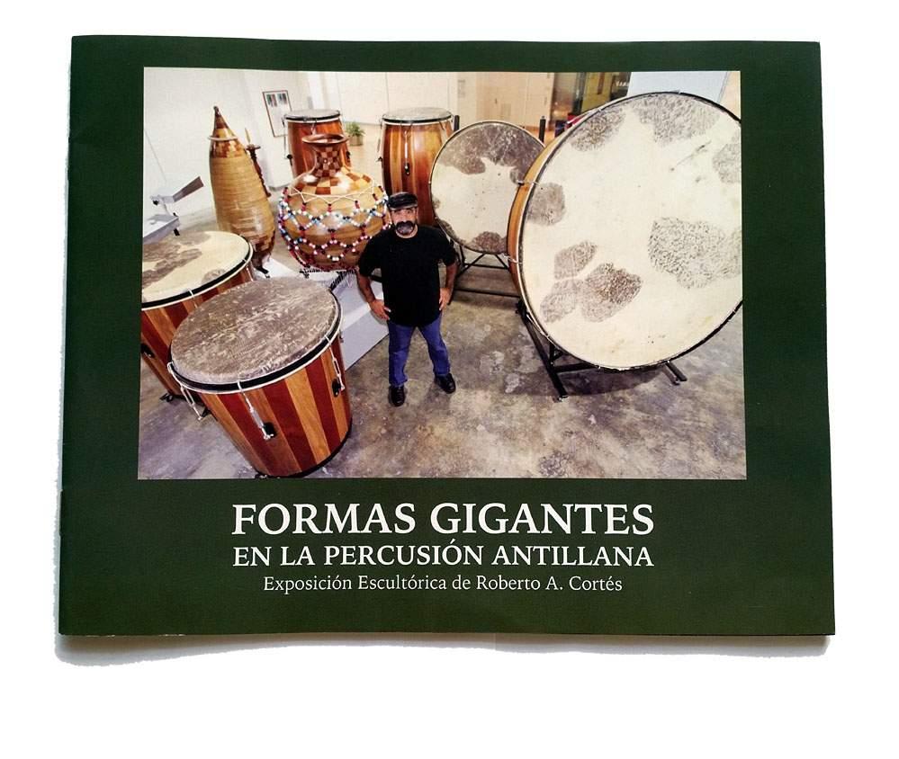 Roberto A. Cortés | Formas Gigantes | 2011